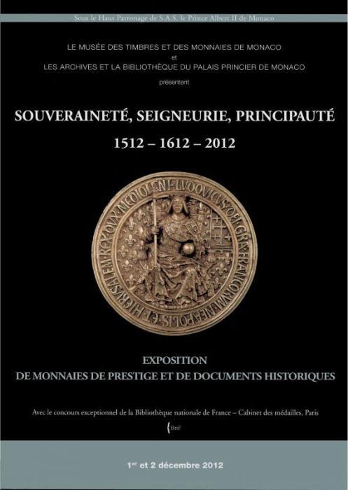 Souverainete seigneurie principaute 1512 1612 2013